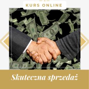Skuteczna sprzedaż - kurs online z certyfikatem
