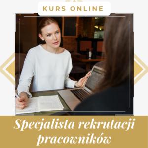 Specjalista ds. rekrutacji pracowników - kurs online z certyfikatem